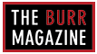 The Burr Magazine